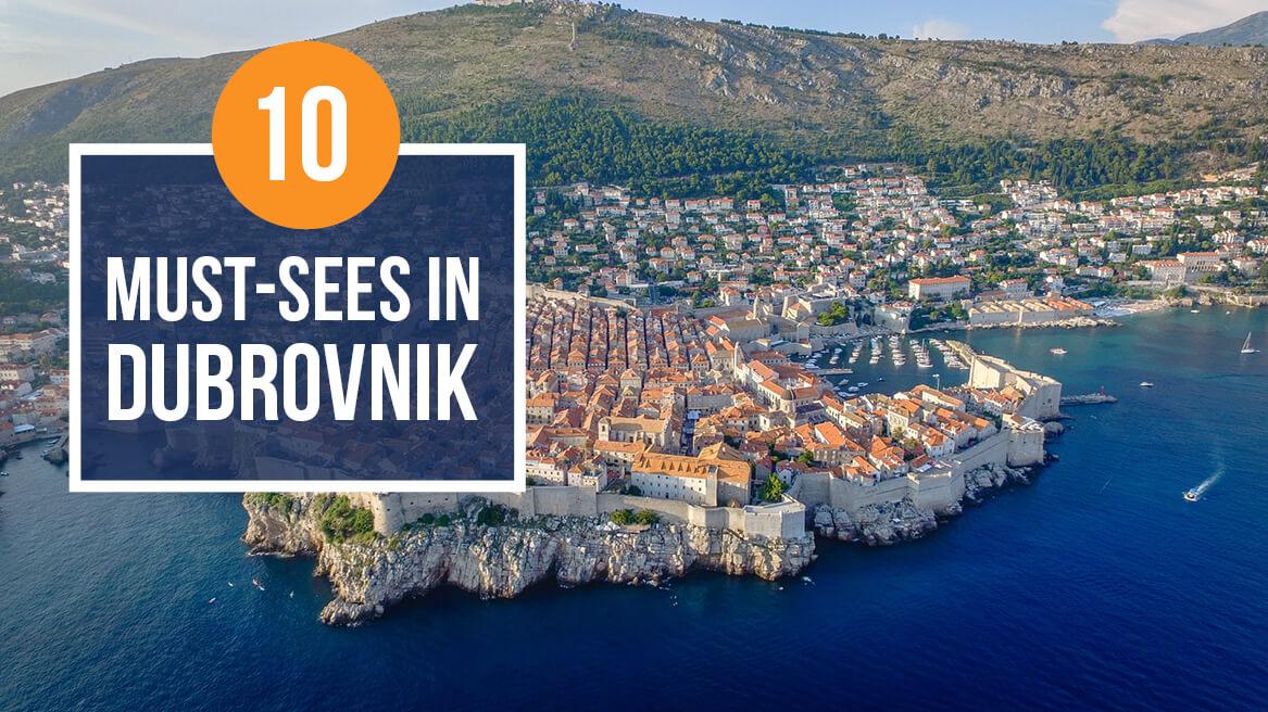 10 Must-Sees in Dubrovnik header