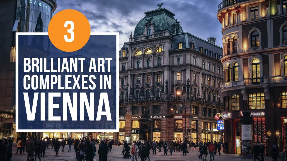 3 Brilliant Art Complexes in Vienna header