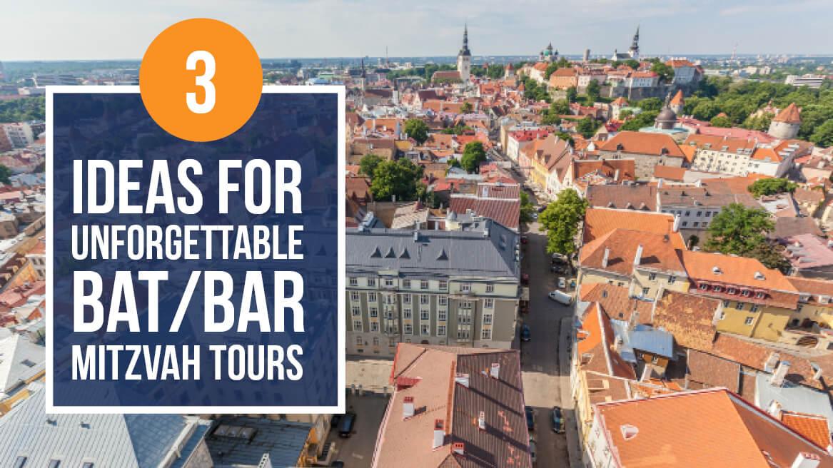 3 Ideas For Unforgettable BatBar Mitzvah Tours header