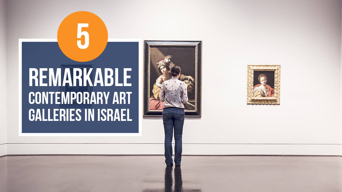5 Remarkable Contemporary Art Galleries in Israel