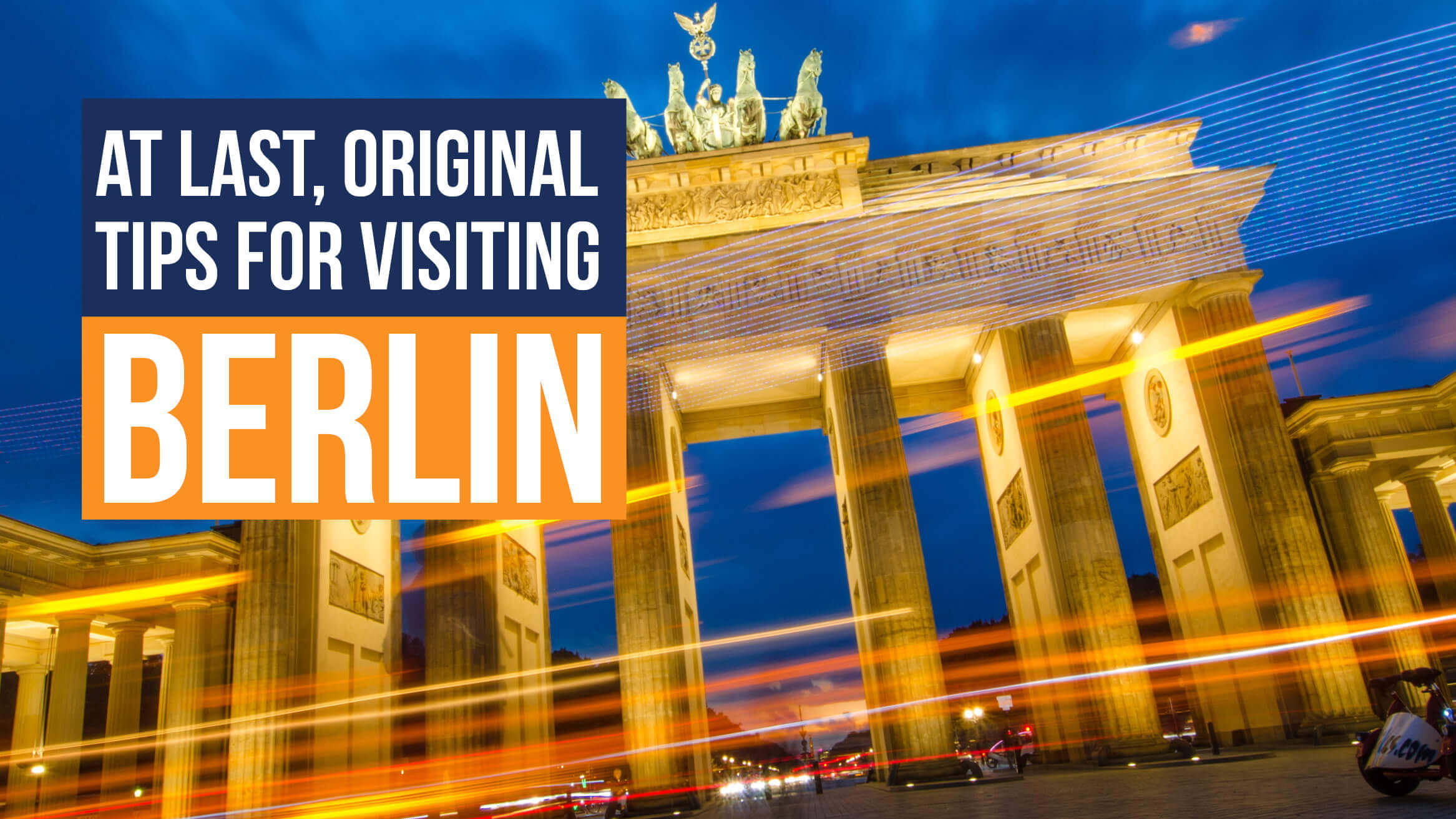 At Last, Original Tips For Visiting Berlin