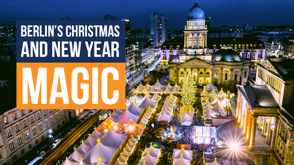 Berlin's Christmas and New Year Magic header