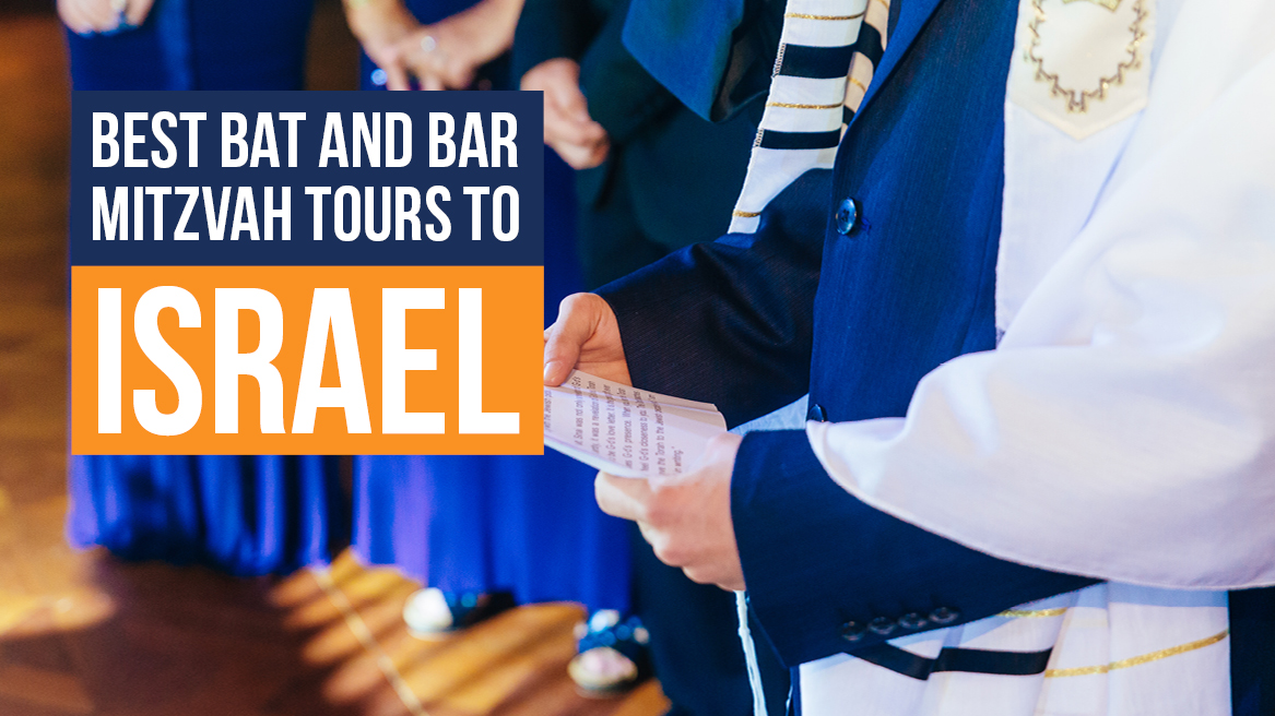 Best Bat and Bar Mitzvah Tours to Israel