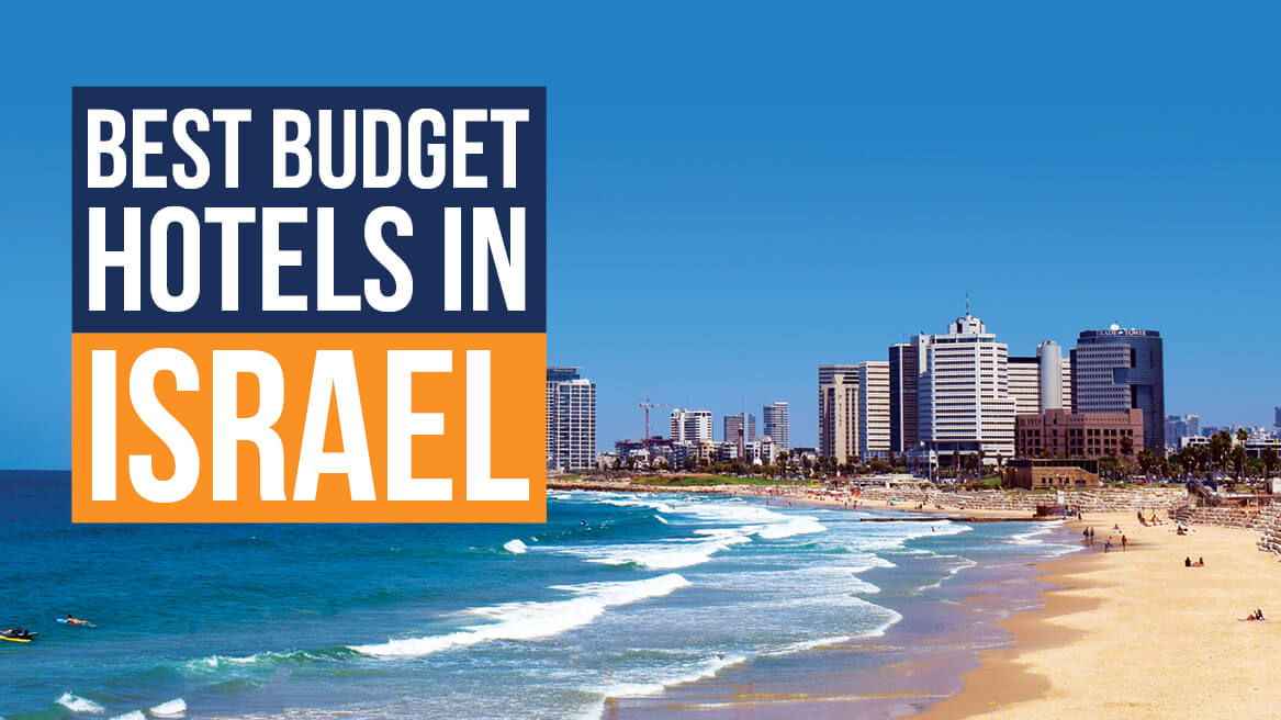 Best Budget Hotels in Israel