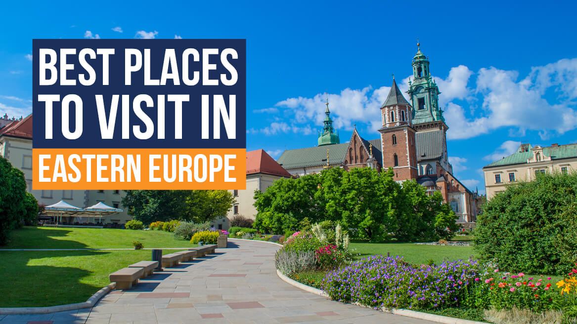 Best Places to Visit in Eastern Europe