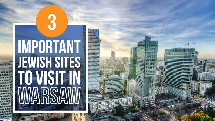 3 important Jewish sites to visit in Warsaw header