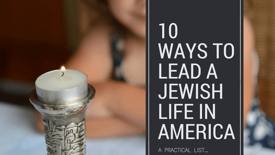 practical ways to lead a Jewish life in America header