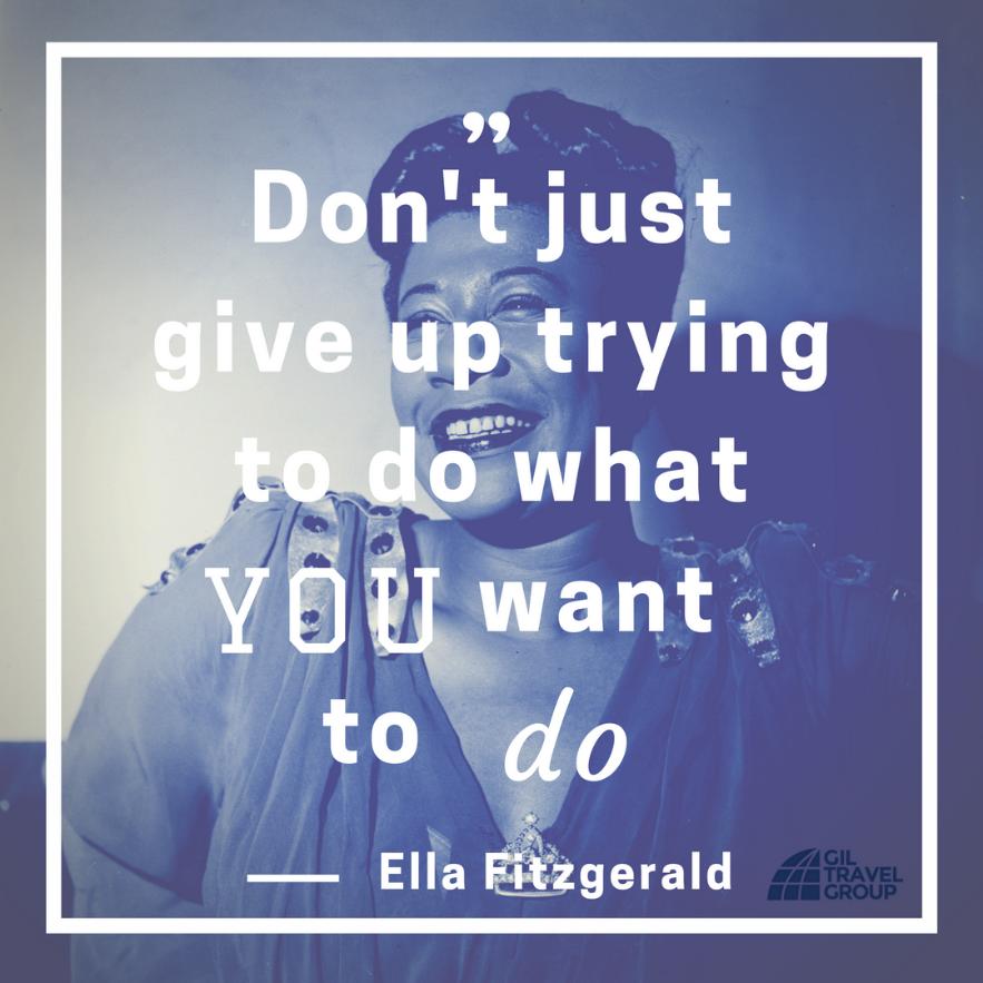 Ella Fitzgerald Quote