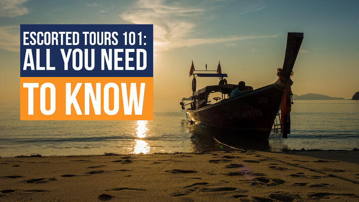 Escorted tours 101: All you need to know header