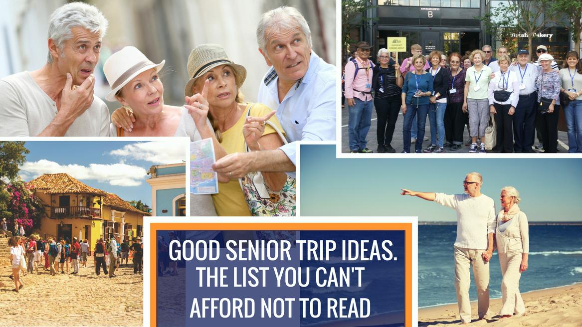 Good Senior Trip Ideas header