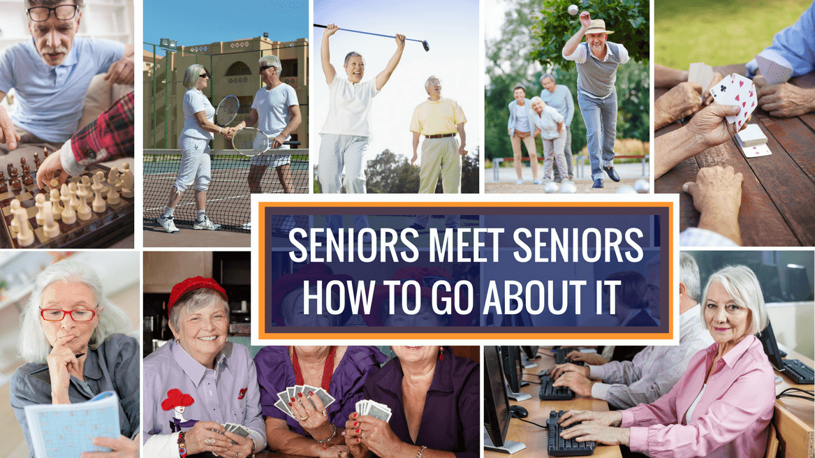 Seniors Meet Seniors: How to go about it header