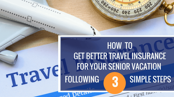travel insurance for your senior vacation header