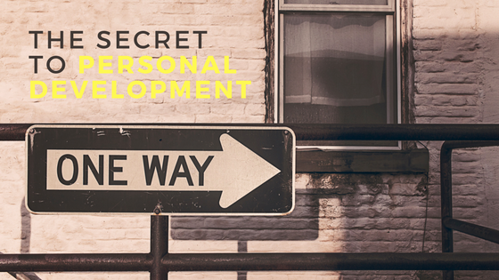 The secret to personal development