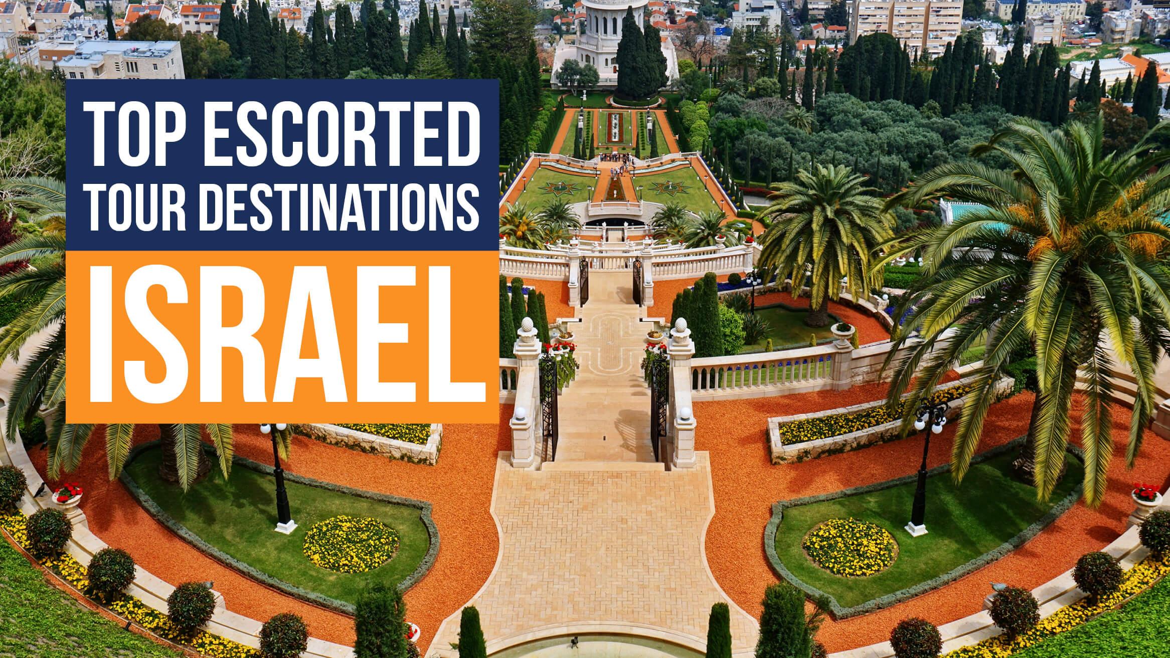 Top Escorted Tour Destinations Worldwide / Israel header