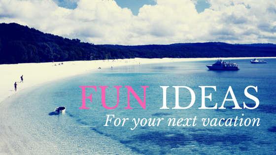 fun vacation ideas cover photo.png