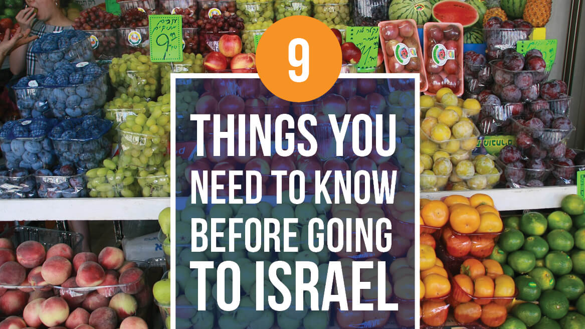 9 Things you need to know before going to Israel