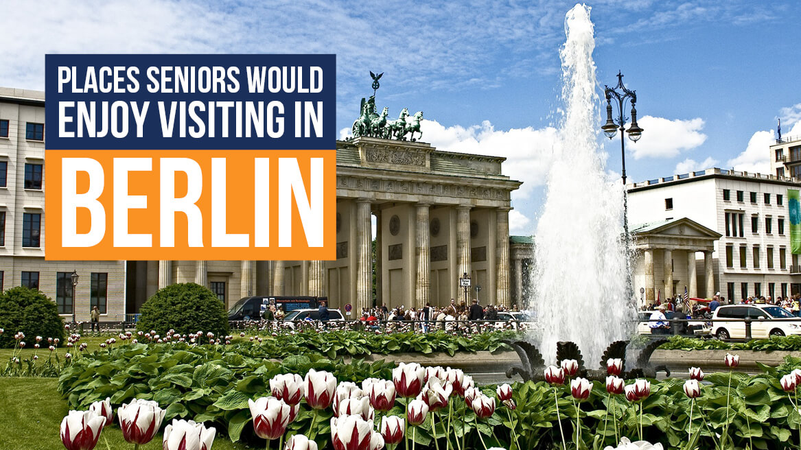 Places Seniors Would Enjoy Visiting in Berlin header