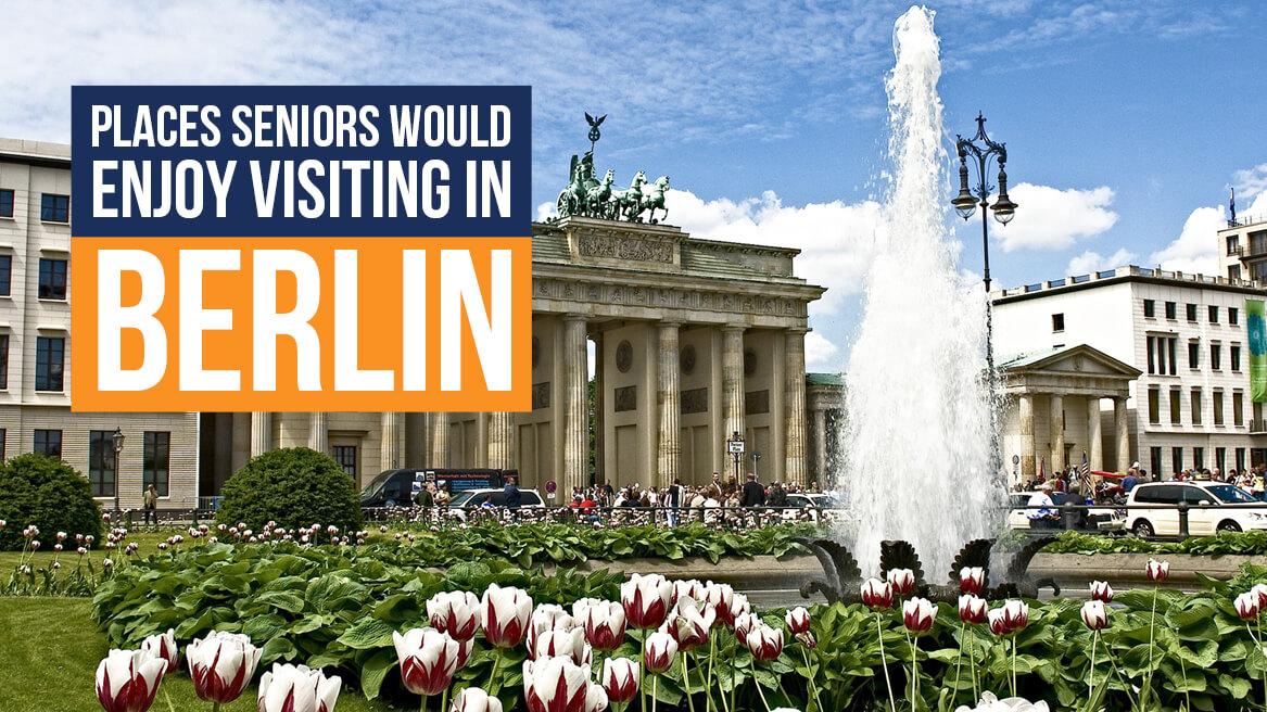 Places Seniors Would Enjoy Visiting in Berlin header