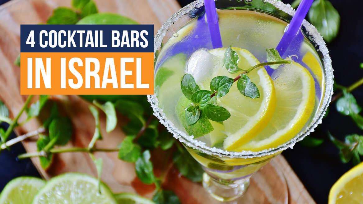 4 Cocktail Bars in Israel header