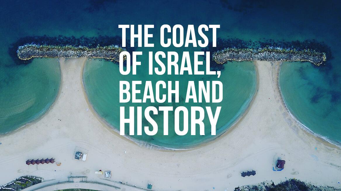 The Coast Of Israel: Beach And History header