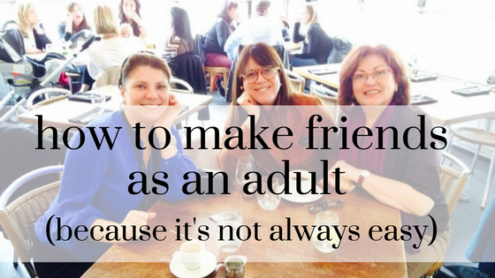 how to make friends as an adult.png