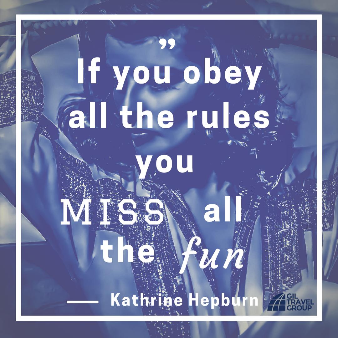 Kathrine Hepburn Quote