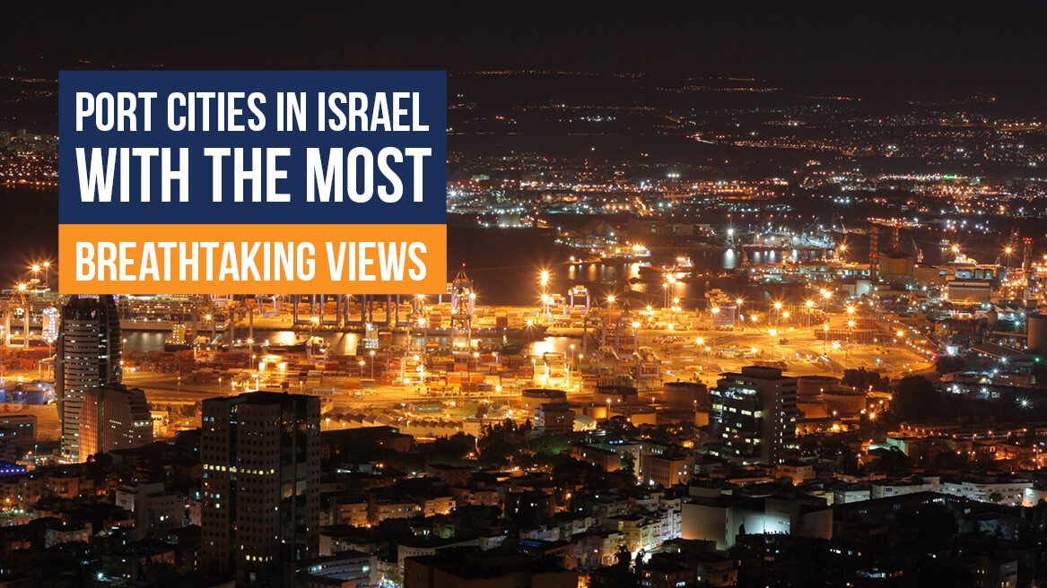Port cities in Israel with the most breathtaking views header