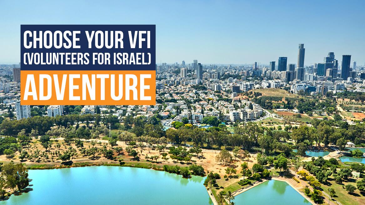 Choose Your VFI (Volunteers for Israel) Adventure