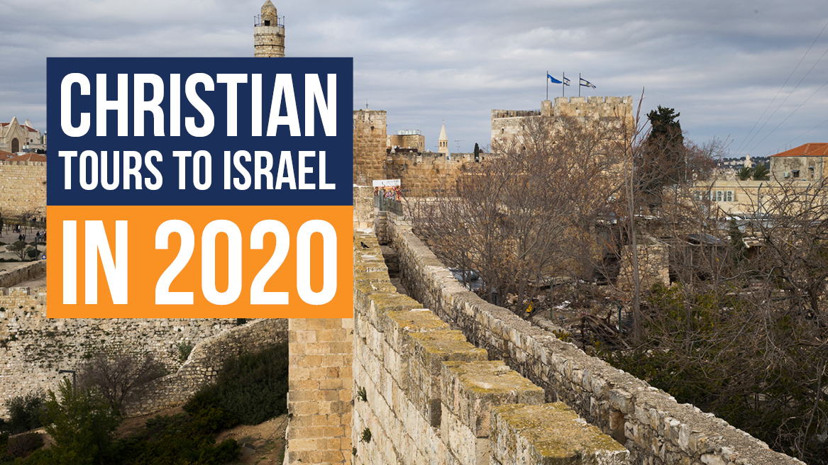 Christian Tours to Israel in 2020