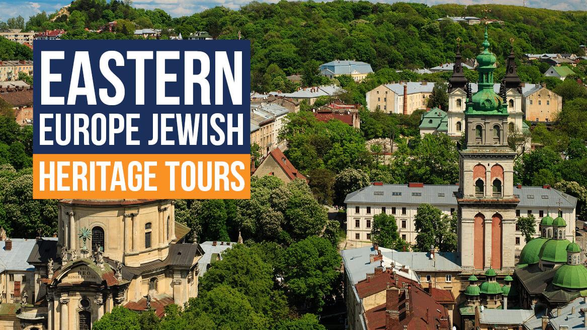 Eastern Europe Jewish Heritage Tours
