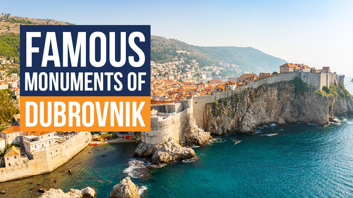 Famous Monuments of Dubrovnik