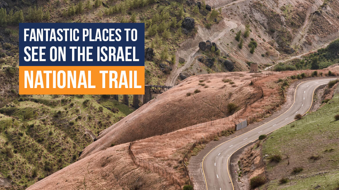 Fantastic Places to See on the Israel National Trail header
