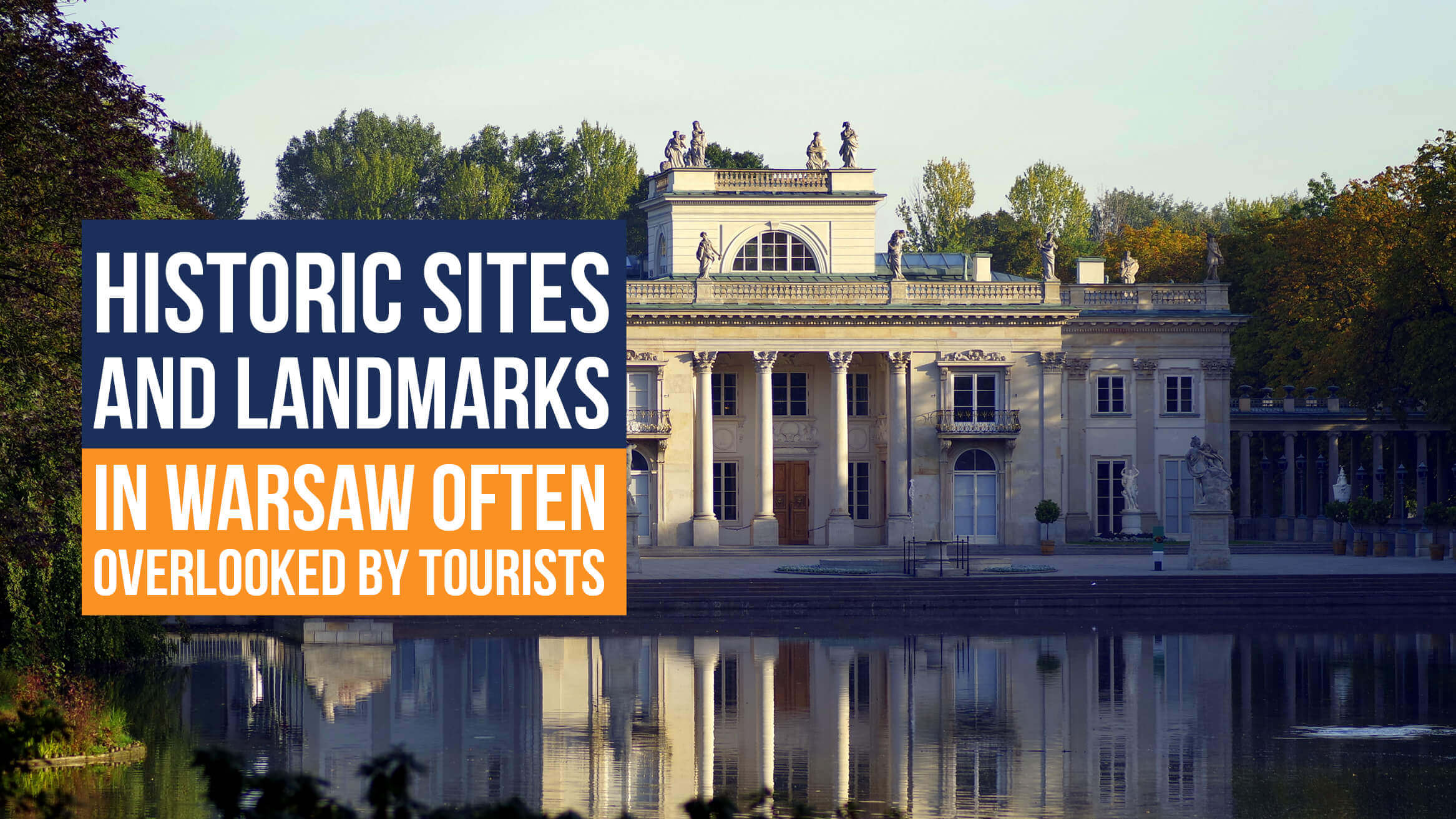 Historic Sites and Landmarks in Warsaw Often Overlooked by Tourists header