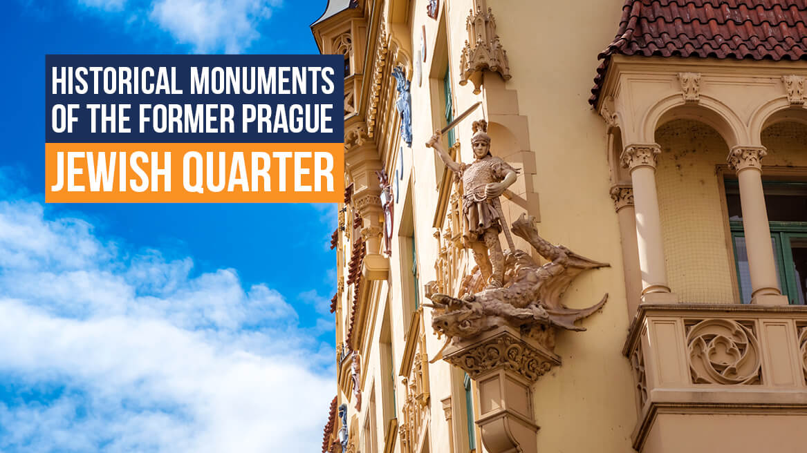 Historical Monuments of the Former Prague Jewish Quarter