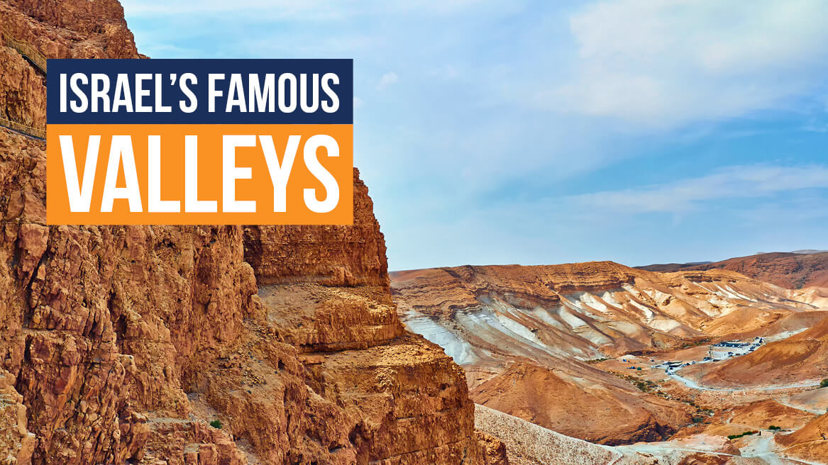 Israels Famous Valleys