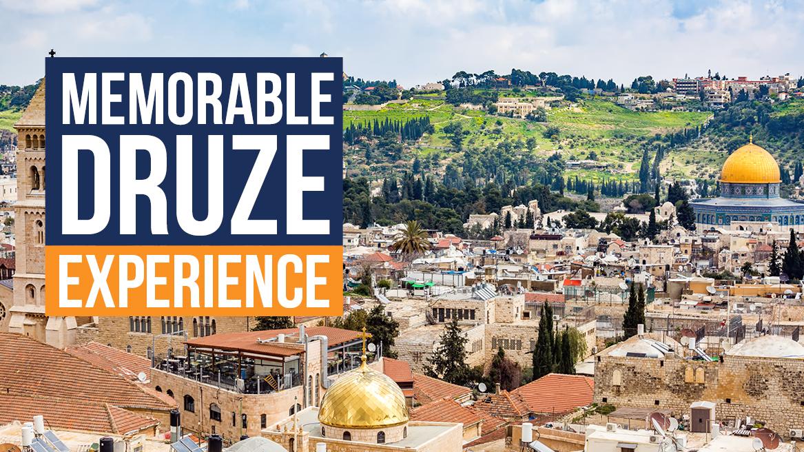 Memorable Druze Experience