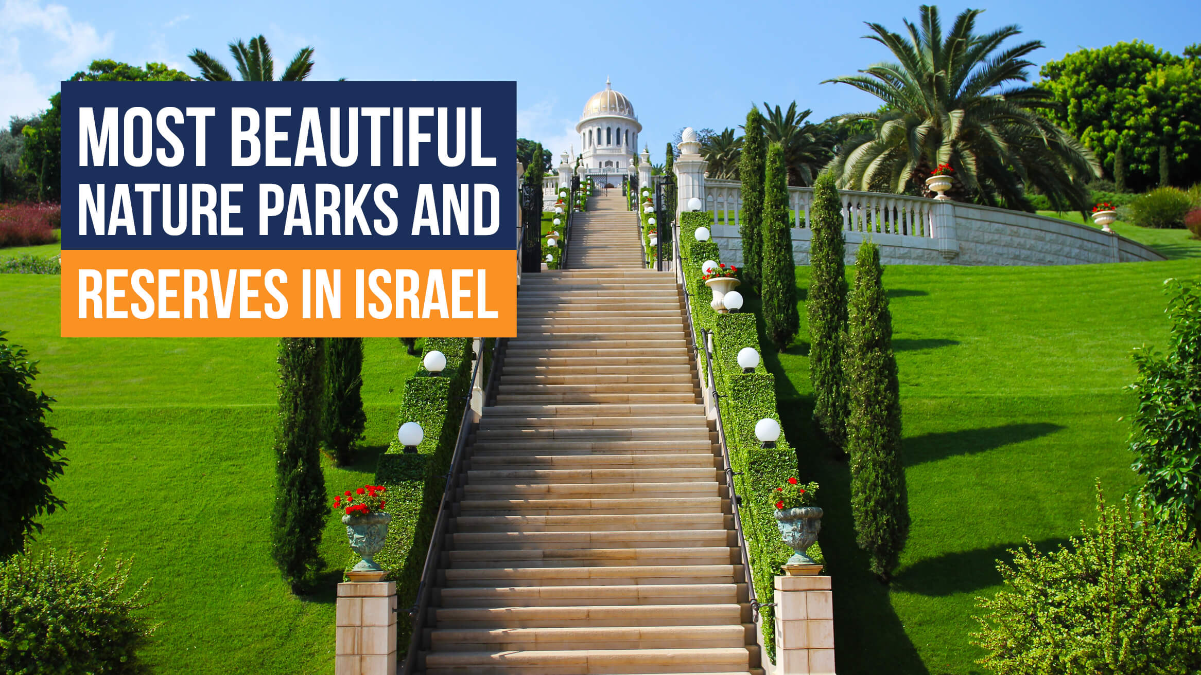 Most Beautiful Nature Parks and Reserves in Israel header