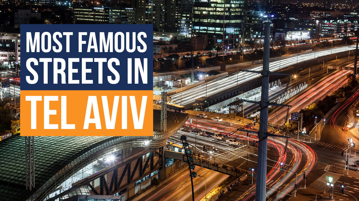 Most Famous Streets in Tel Aviv