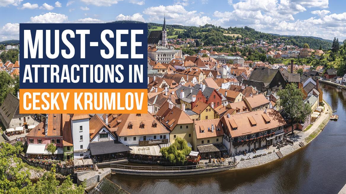 Must-See Attractions in Cesky Krumlov