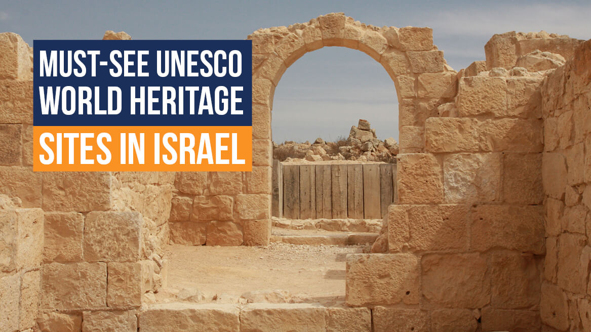 Must-See UNESCO World Heritage Sites in Israel