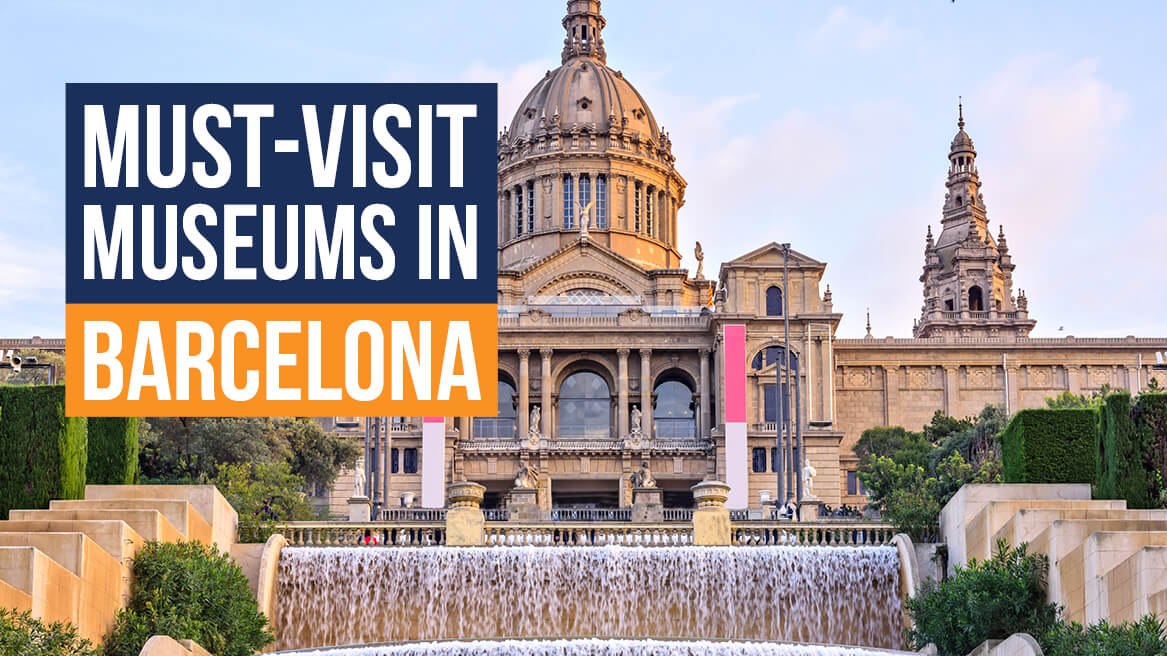 Must-Visit Museums in Barcelona