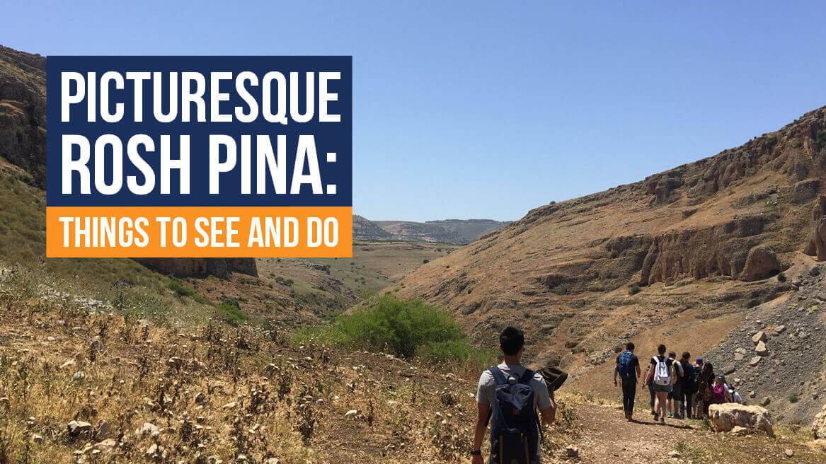 Picturesque Rosh Pina Things to See and Do header