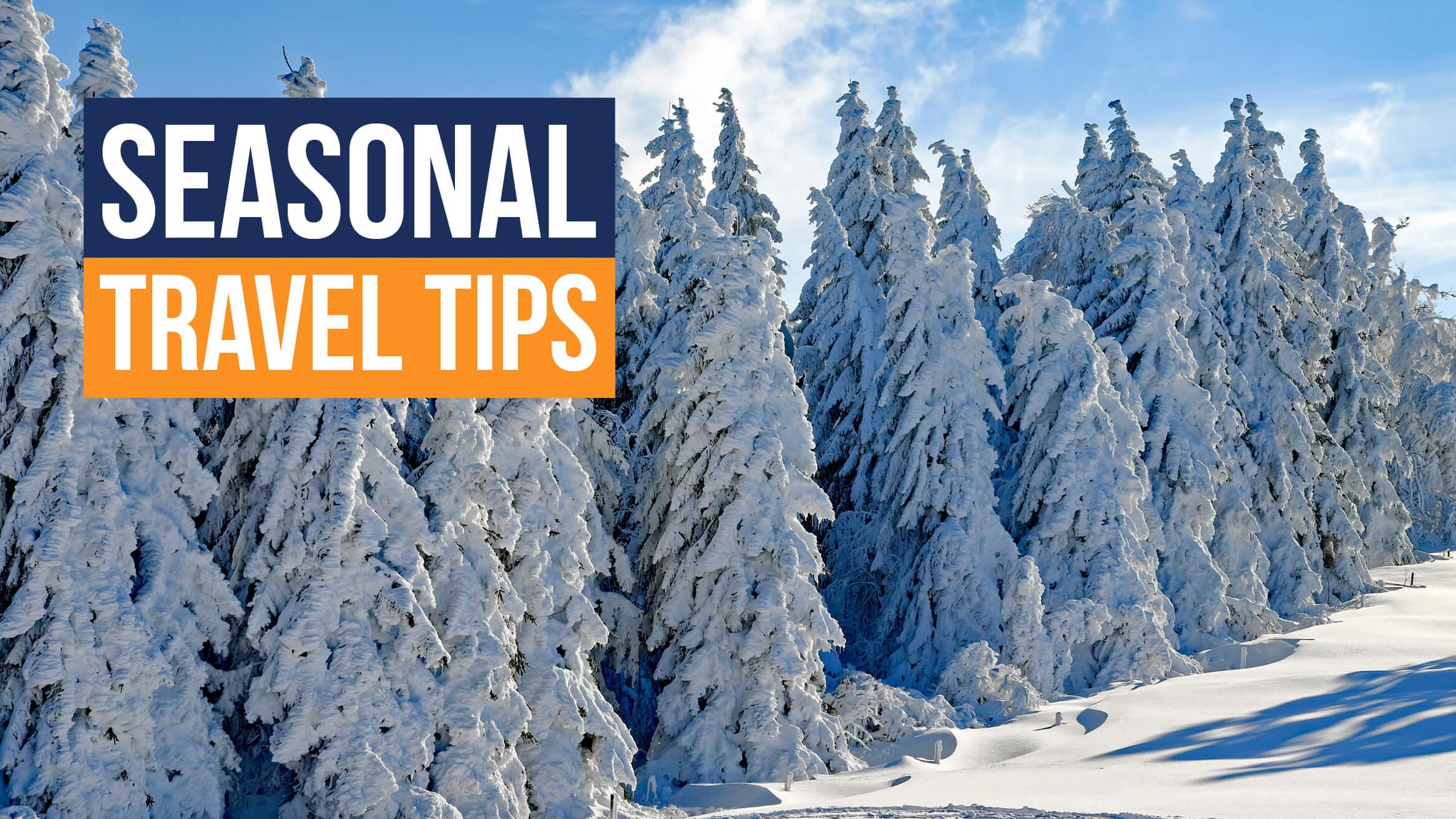 Seasonal travel tips header