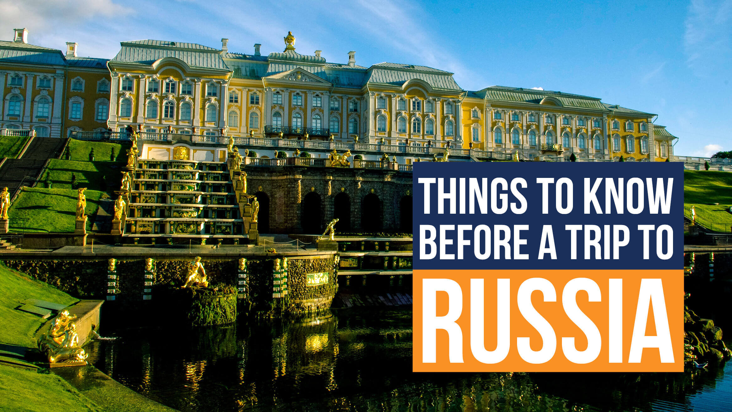 Things to know before a trip to Russia header