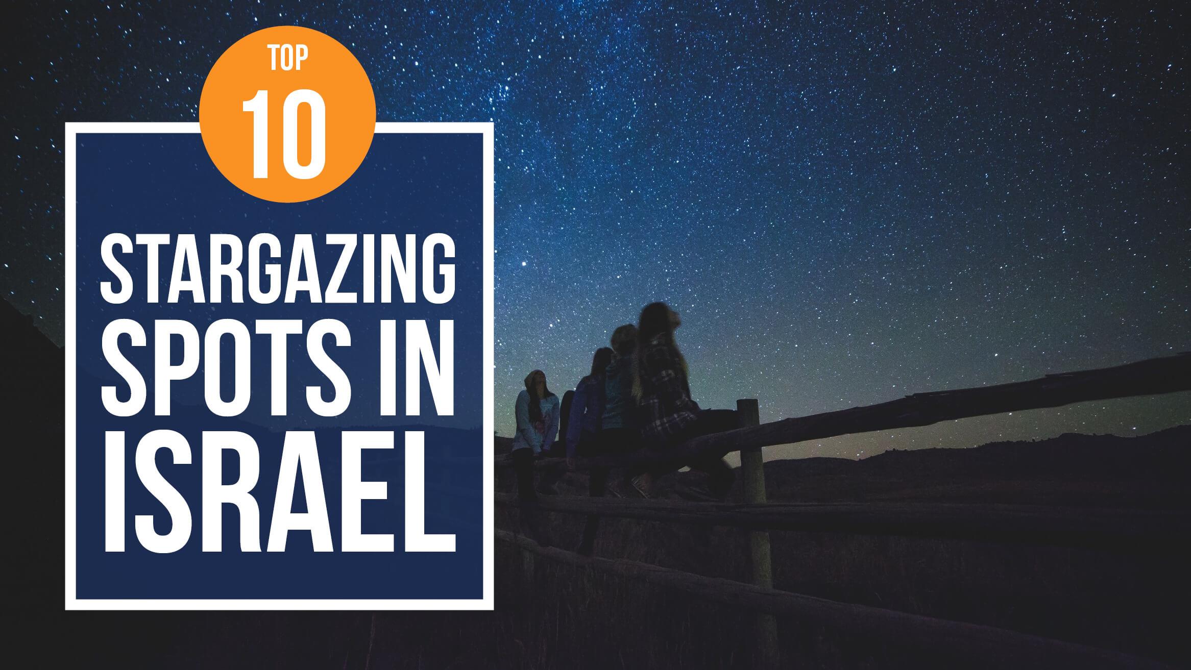 Top 10 Stargazing Spots in Israel header