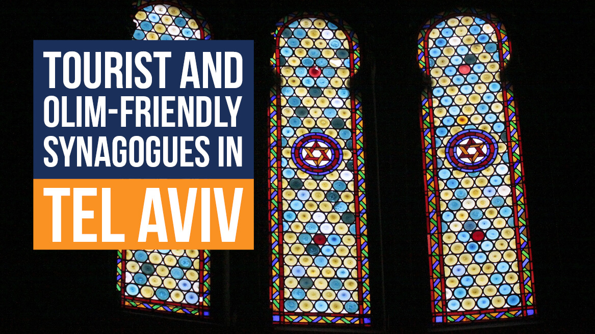 Tourist and Olim-friendly Synagogues in Tel Aviv header