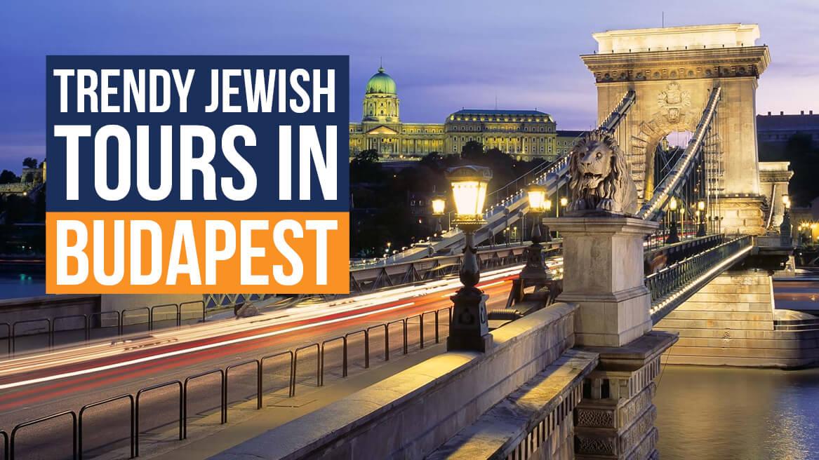 Trendy Jewish Tours in Budapest