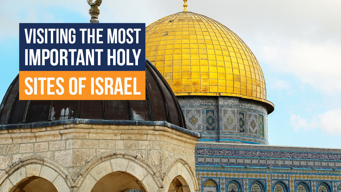 Visiting the Most Important Holy Sites of Israel header