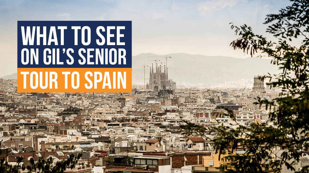 What to See on Gils Senior Tour to Spain