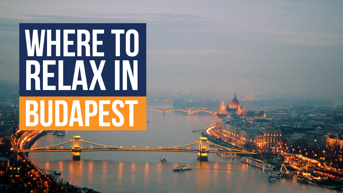Where to Relax in Budapest header